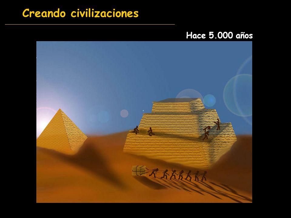 Creando civilizaciones