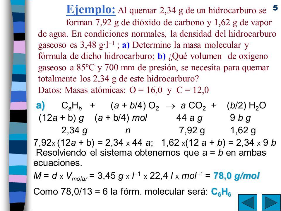 Ejemplo: Al quemar 2,34 g de un hidrocarburo se