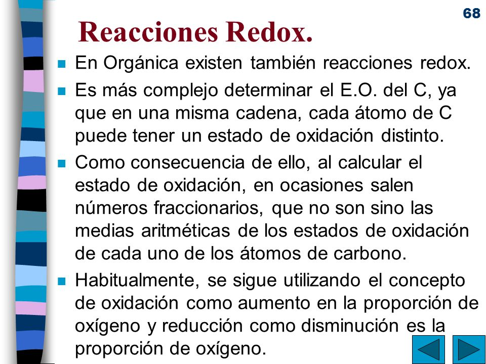 Reacciones Redox. En Orgánica existen también reacciones redox.
