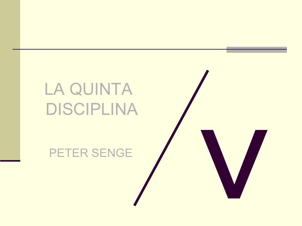LA QUINTA DISCIPLINA PETER SENGE v