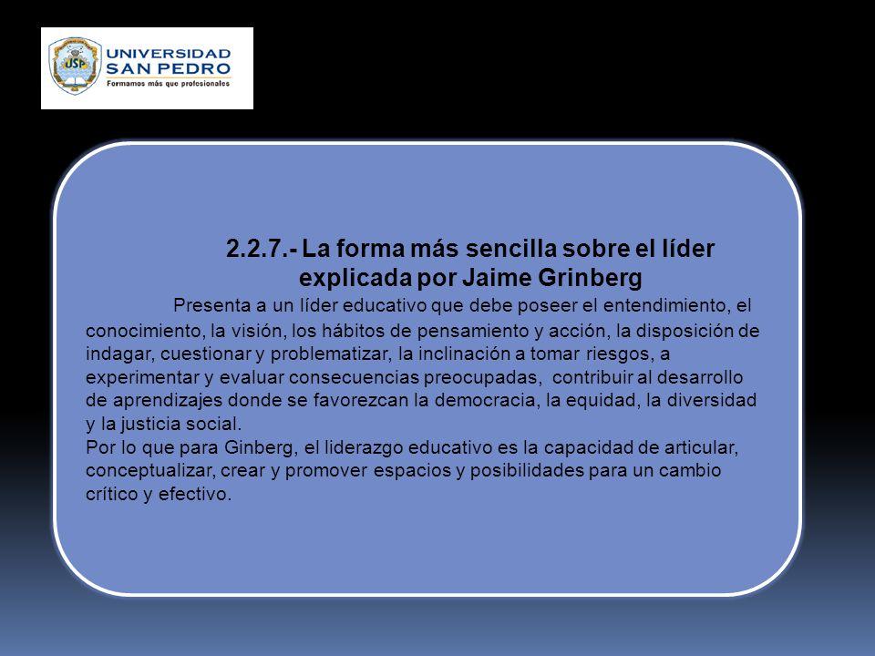 2.2.7.- La forma más sencilla sobre el líder explicada por Jaime Grinberg