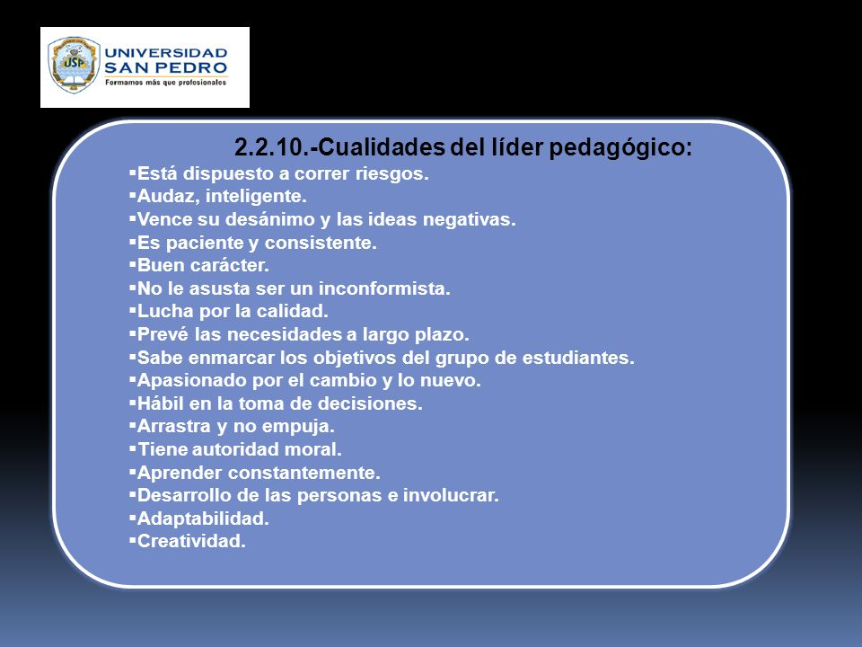 2.2.10.-Cualidades del líder pedagógico: