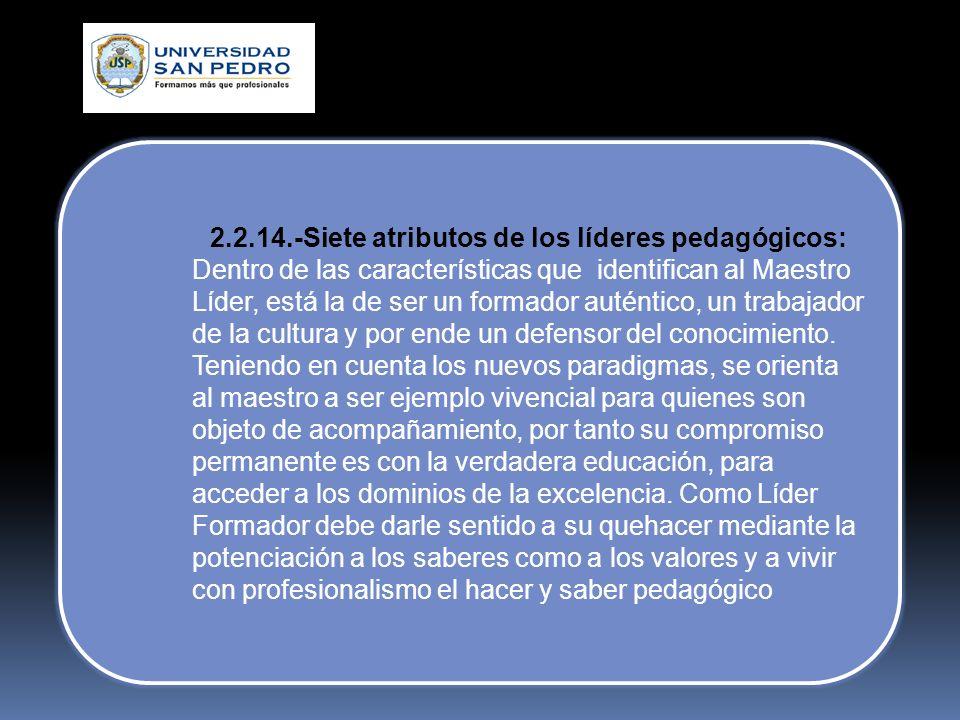 2.2.14.-Siete atributos de los líderes pedagógicos: