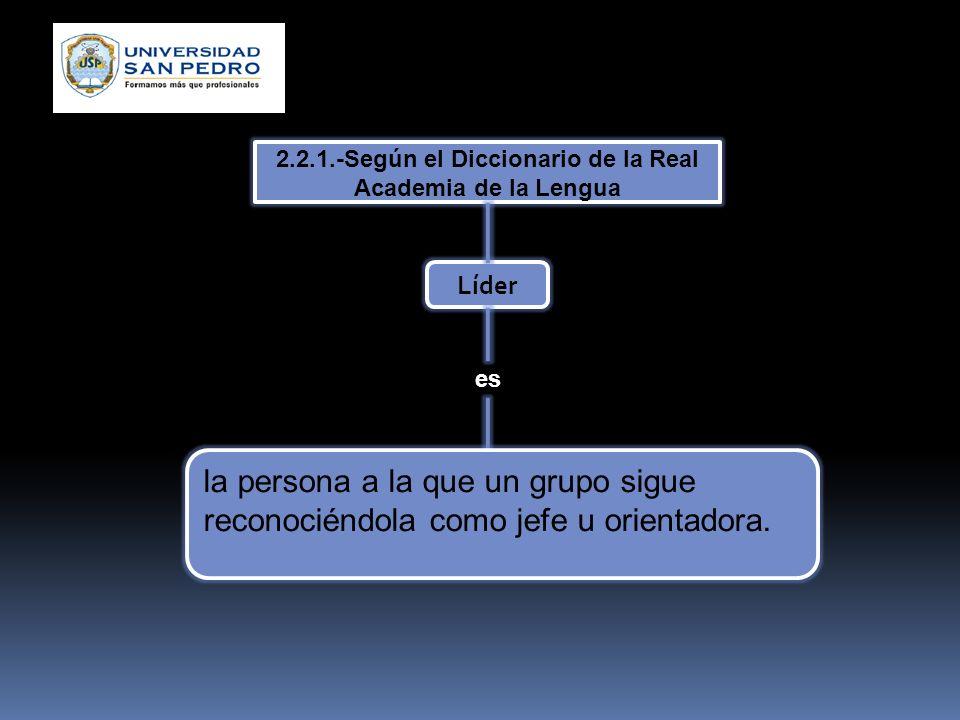 2.2.1.-Según el Diccionario de la Real Academia de la Lengua