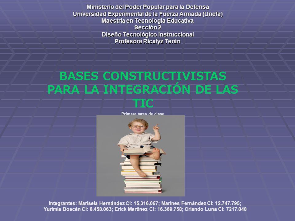 BASES CONSTRUCTIVISTAS PARA LA INTEGRACIÓN DE LAS TIC