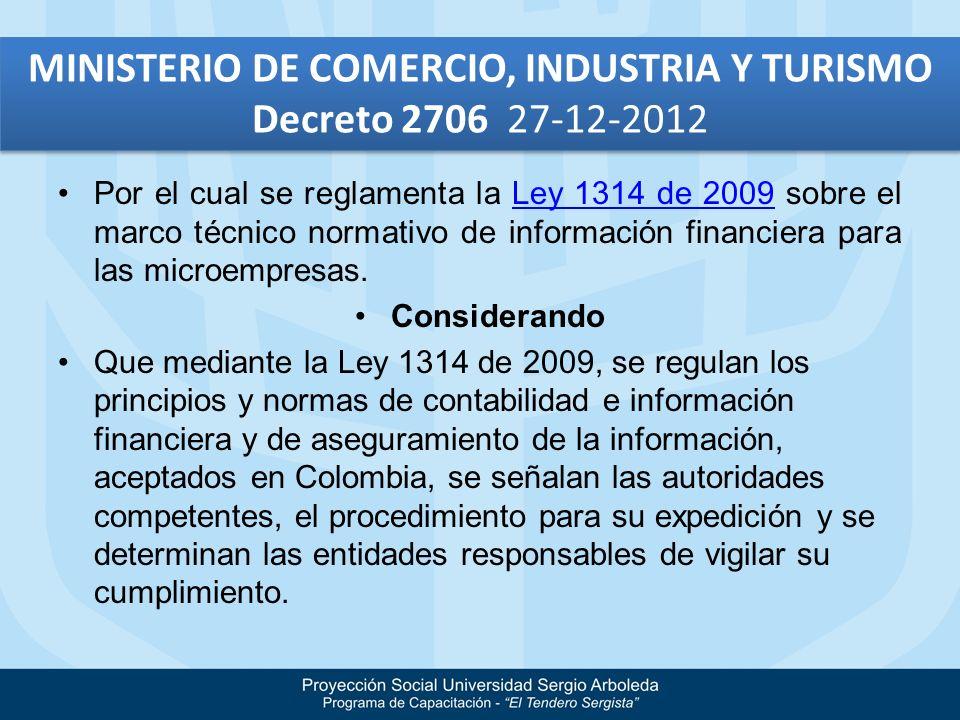 MINISTERIO DE COMERCIO, INDUSTRIA Y TURISMO Decreto 2706 27-12-2012