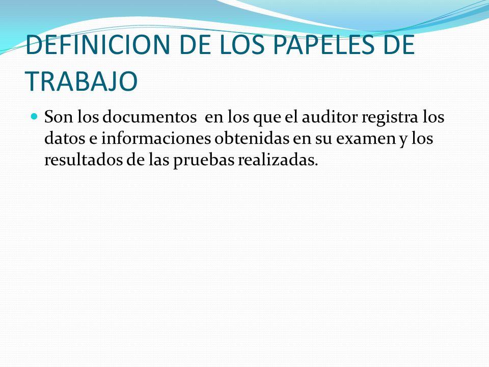 DEFINICION DE LOS PAPELES DE TRABAJO