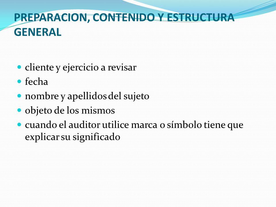 PREPARACION, CONTENIDO Y ESTRUCTURA GENERAL