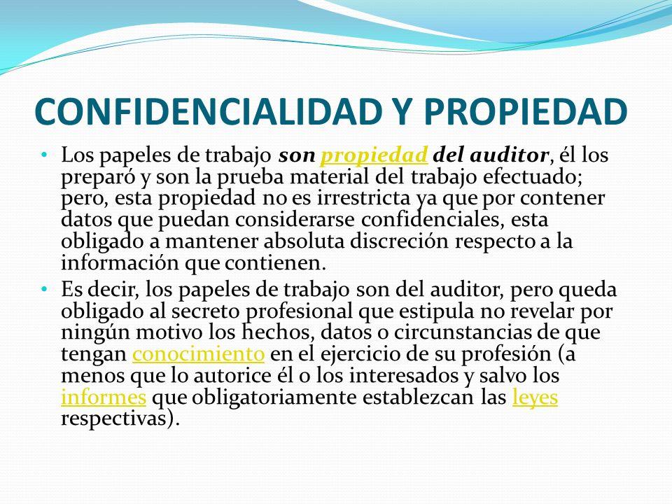 CONFIDENCIALIDAD Y PROPIEDAD