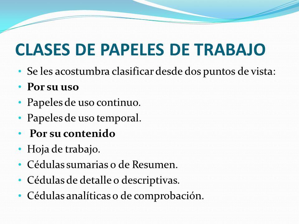 CLASES DE PAPELES DE TRABAJO