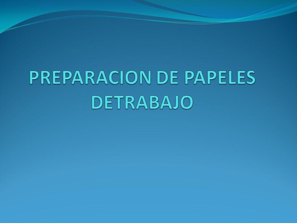 PREPARACION DE PAPELES DETRABAJO