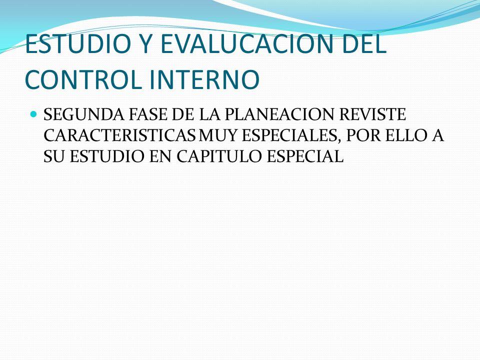 ESTUDIO Y EVALUCACION DEL CONTROL INTERNO