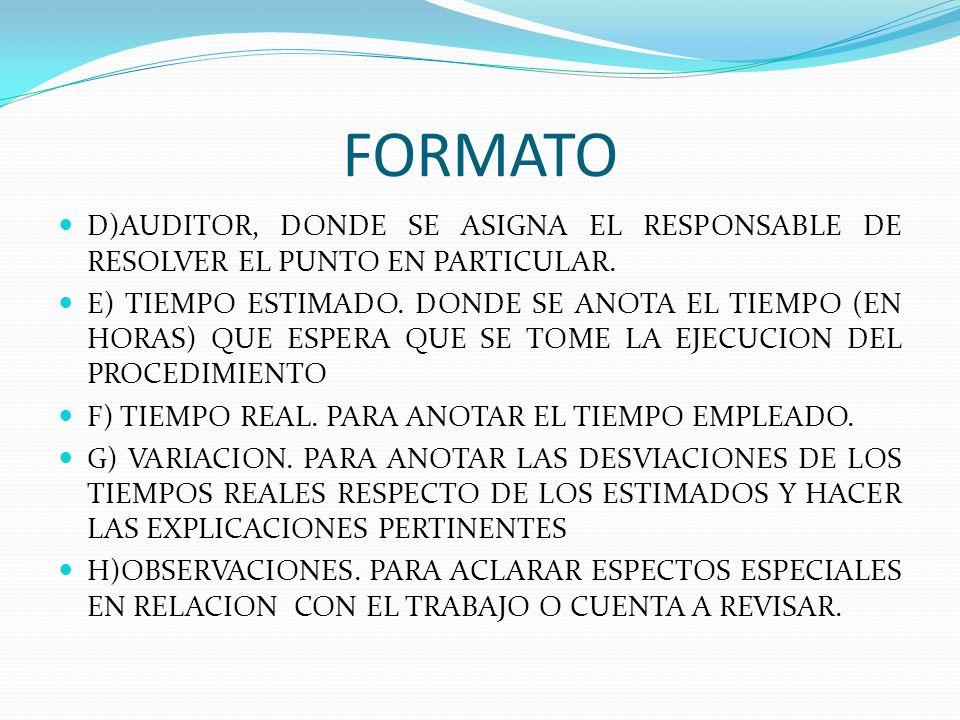 FORMATO D)AUDITOR, DONDE SE ASIGNA EL RESPONSABLE DE RESOLVER EL PUNTO EN PARTICULAR.