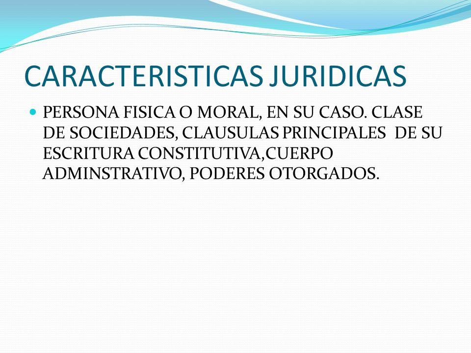 CARACTERISTICAS JURIDICAS