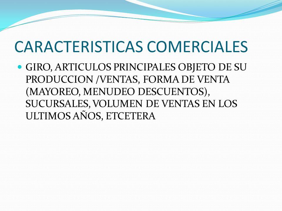 CARACTERISTICAS COMERCIALES