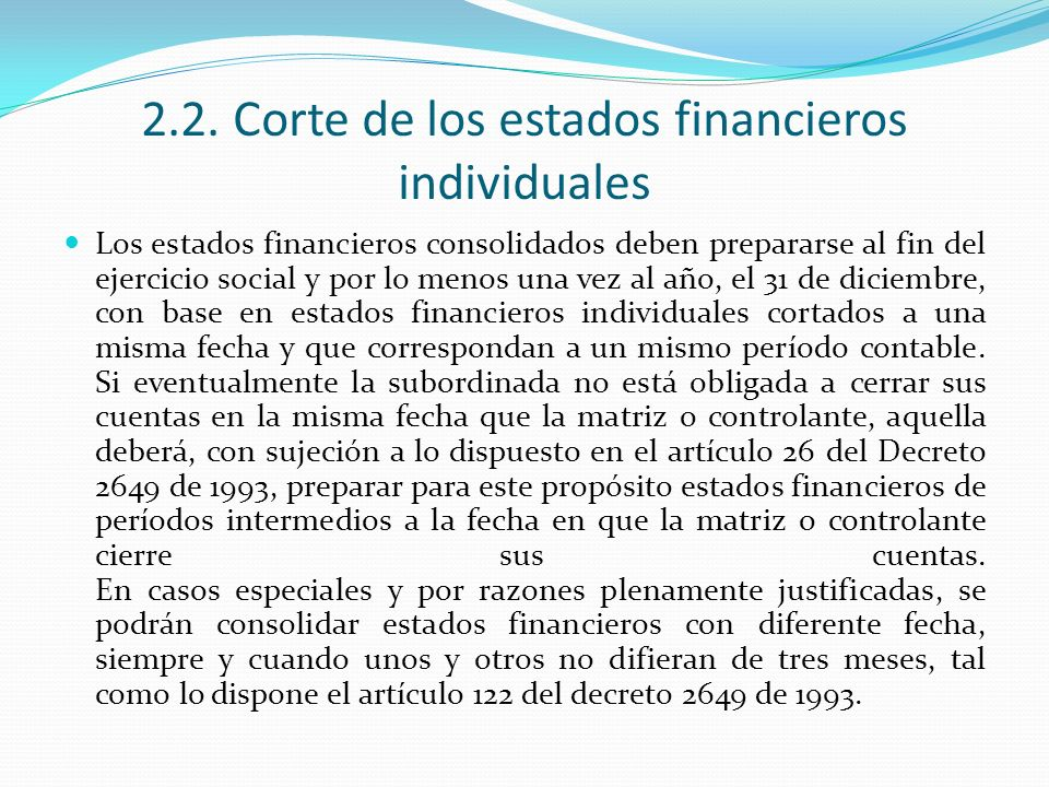2.2. Corte de los estados financieros individuales