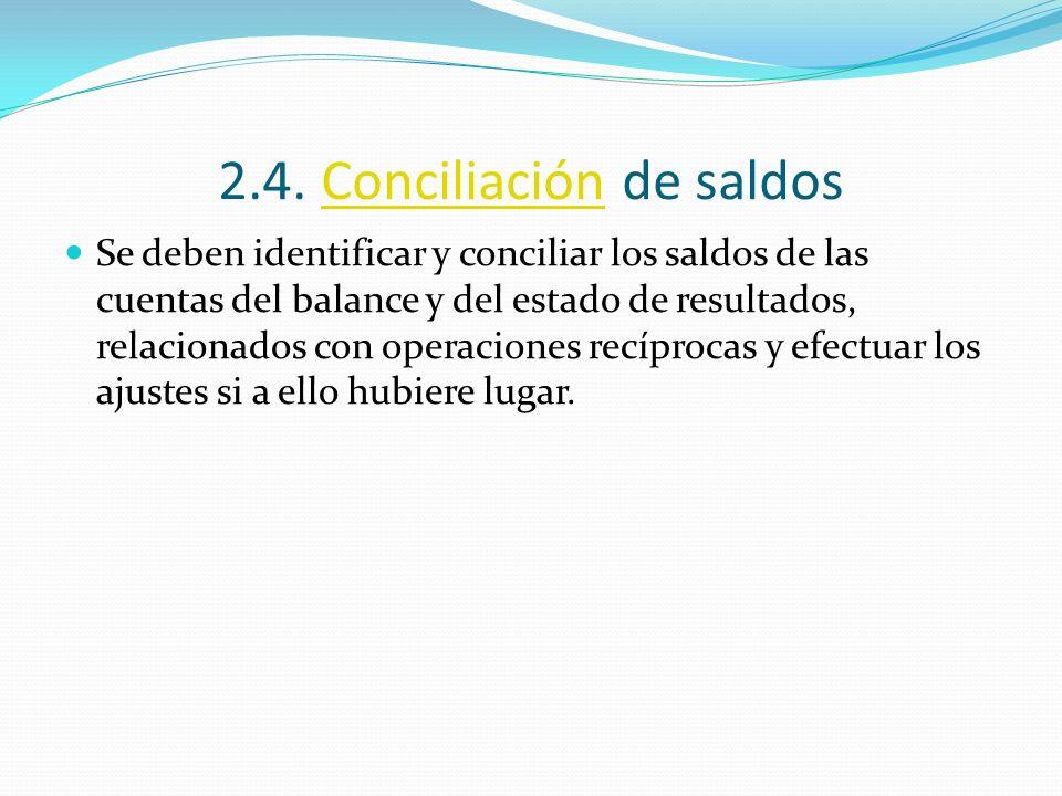 2.4. Conciliación de saldos