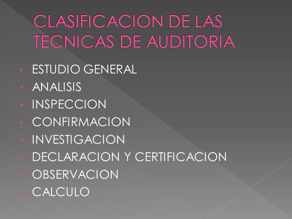 CLASIFICACION DE LAS TECNICAS DE AUDITORIA
