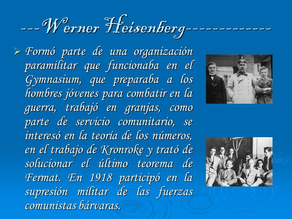 ---Werner Heisenberg-------------