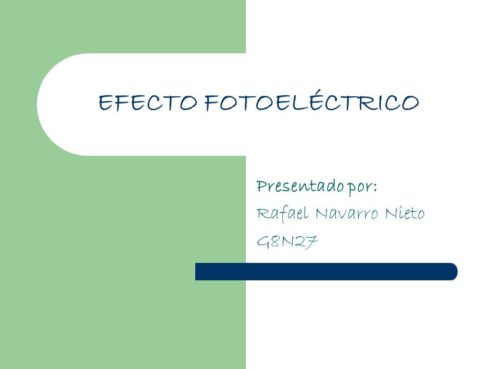 Presentado por: Rafael Navarro Nieto G8N27
