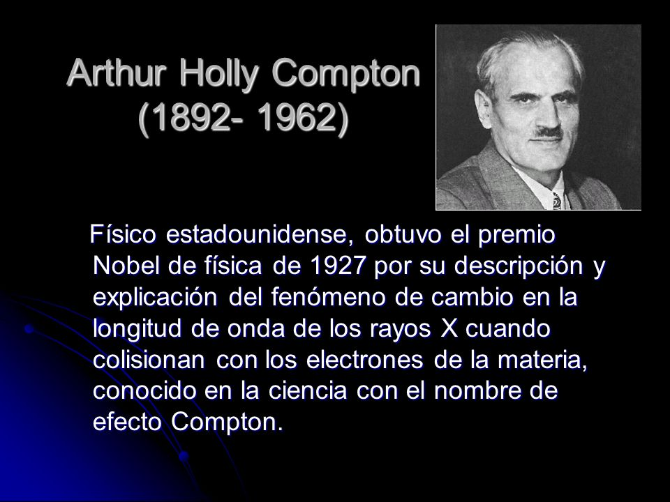 Arthur Holly Compton (1892- 1962)
