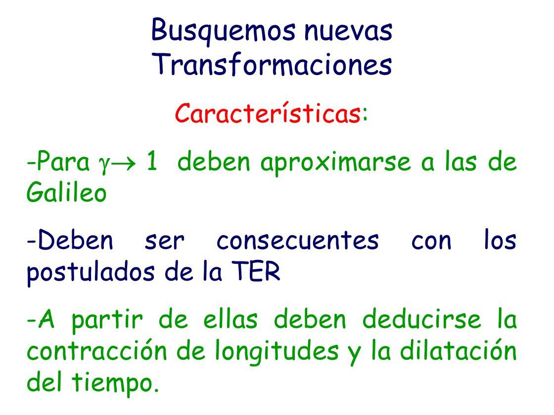 Busquemos nuevas Transformaciones