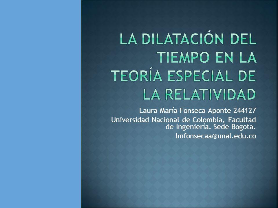 La dilatación del tiempo en la teoría especial de la relatividad