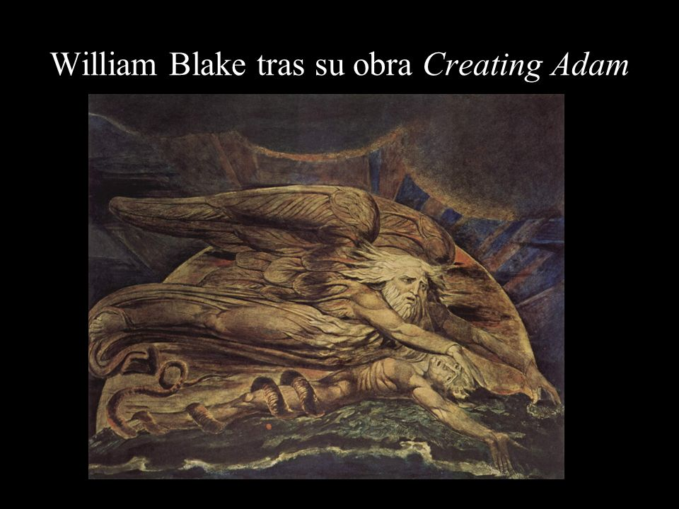 William Blake tras su obra Creating Adam