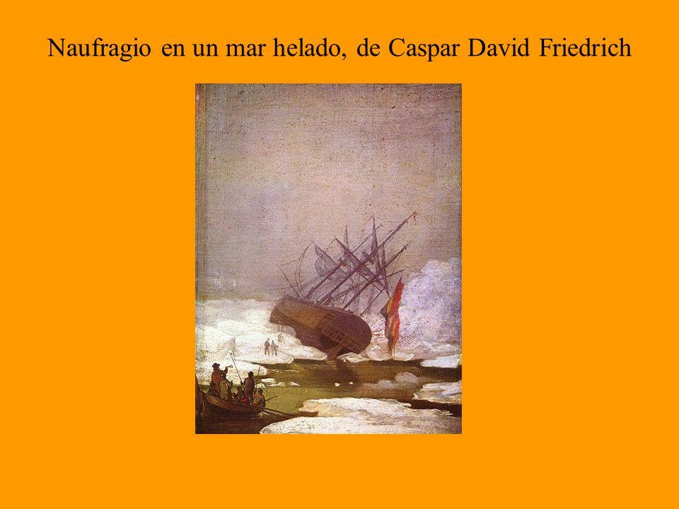 Naufragio en un mar helado, de Caspar David Friedrich