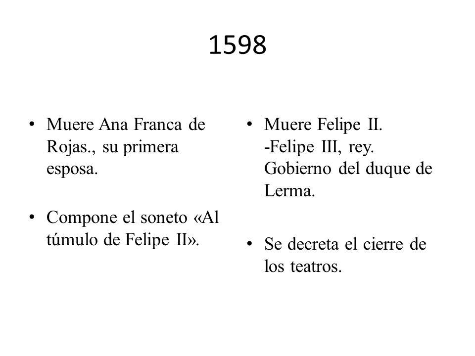 1598 Muere Ana Franca de Rojas., su primera esposa.