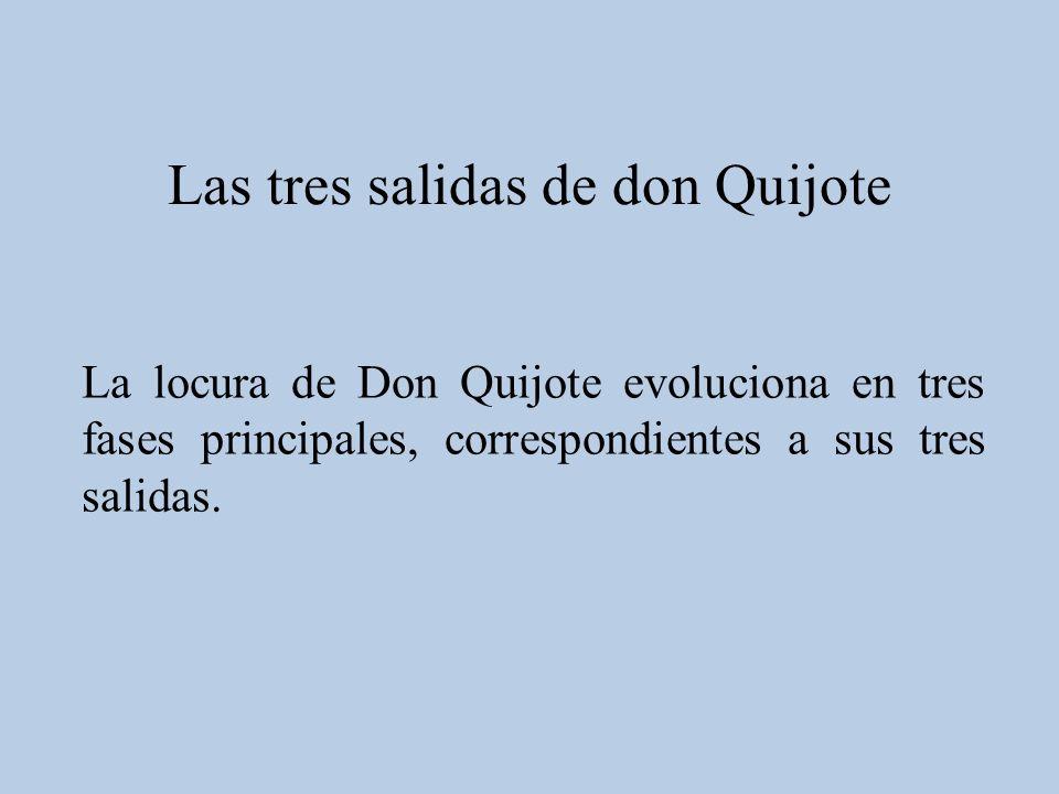 Las tres salidas de don Quijote
