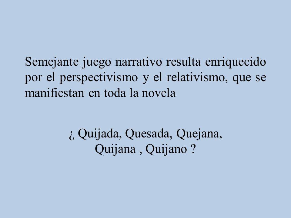 ¿ Quijada, Quesada, Quejana, Quijana , Quijano