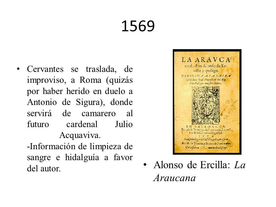 1569 Alonso de Ercilla: La Araucana