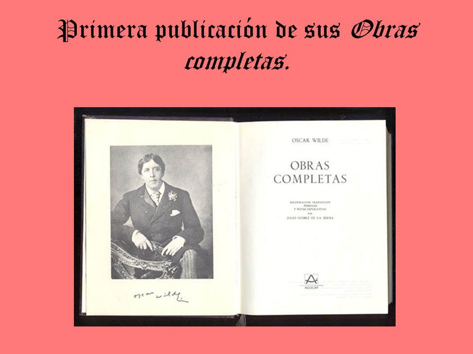Primera publicación de sus Obras completas.