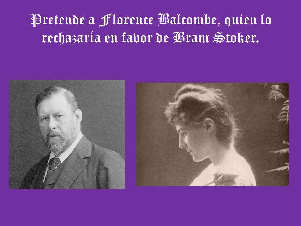 Pretende a Florence Balcombe, quien lo rechazaría en favor de Bram Stoker.