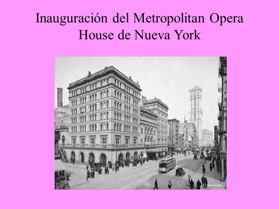Inauguración del Metropolitan Opera House de Nueva York
