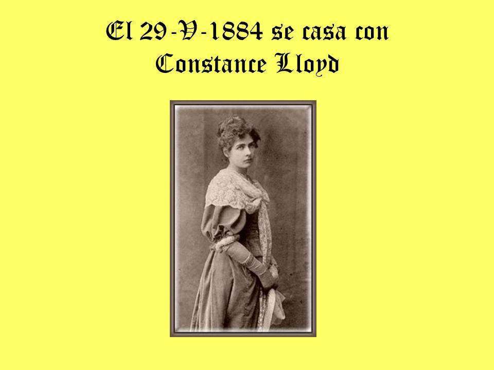 El 29-V-1884 se casa con Constance Lloyd