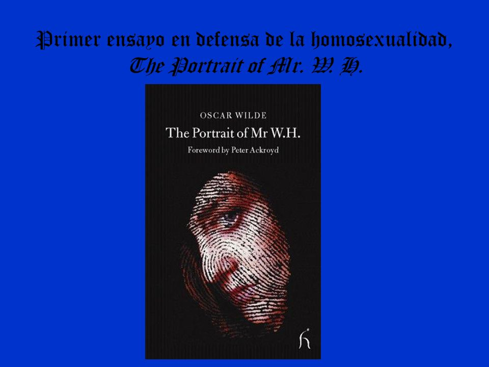 Primer ensayo en defensa de la homosexualidad, The Portrait of Mr. W. H.