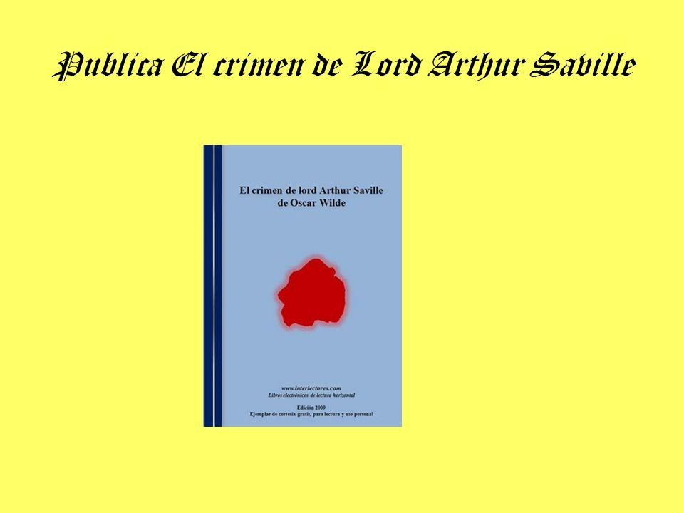 Publica El crimen de Lord Arthur Saville
