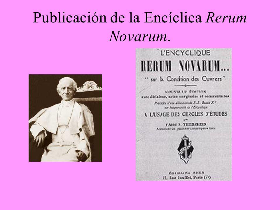 Publicación de la Encíclica Rerum Novarum.