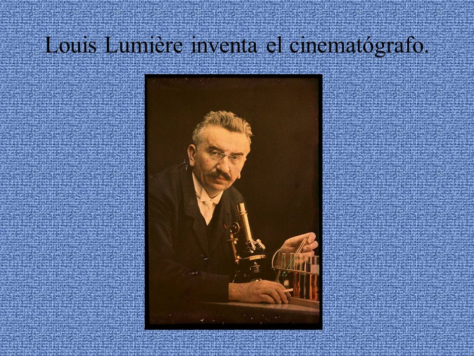 Louis Lumière inventa el cinematógrafo.