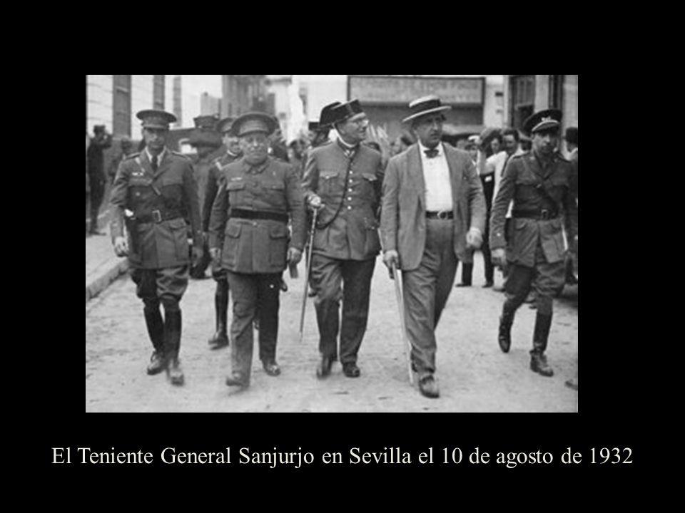 El Teniente General Sanjurjo en Sevilla el 10 de agosto de 1932