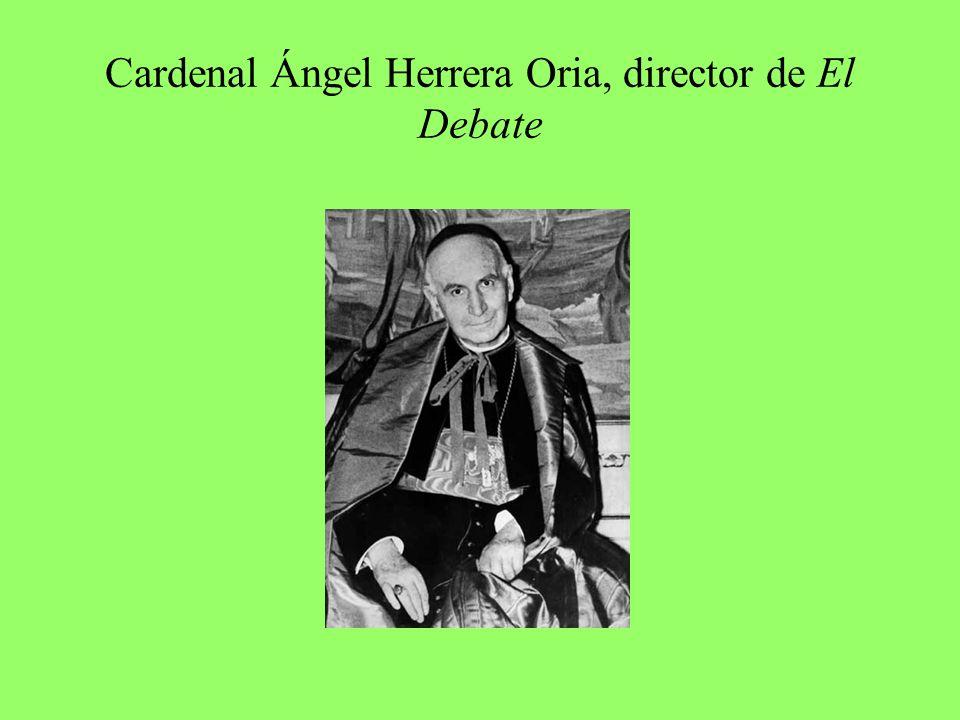 Cardenal Ángel Herrera Oria, director de El Debate