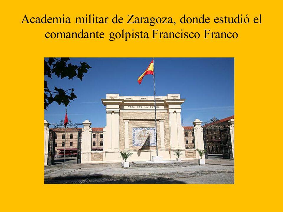 Academia militar de Zaragoza, donde estudió el comandante golpista Francisco Franco