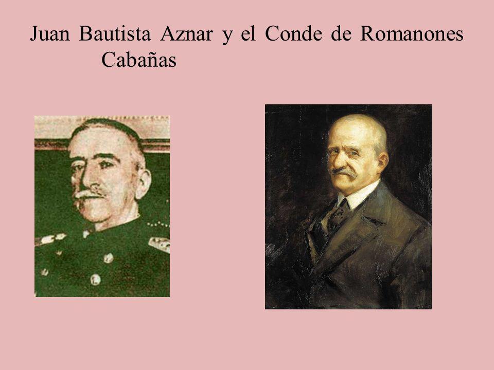 Juan Bautista Aznar y el Conde de Romanones Cabañas