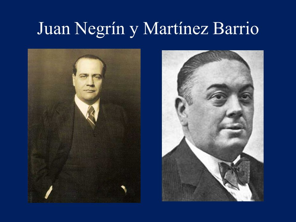 Juan Negrín y Martínez Barrio