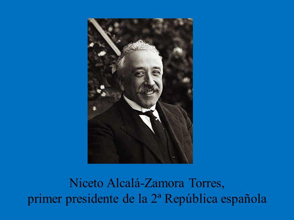 Niceto Alcalá-Zamora Torres, primer presidente de la 2ª República española