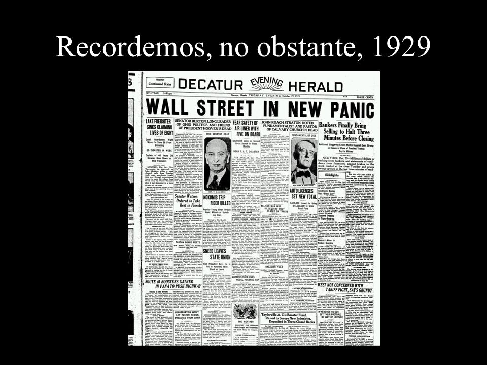 Recordemos, no obstante, 1929
