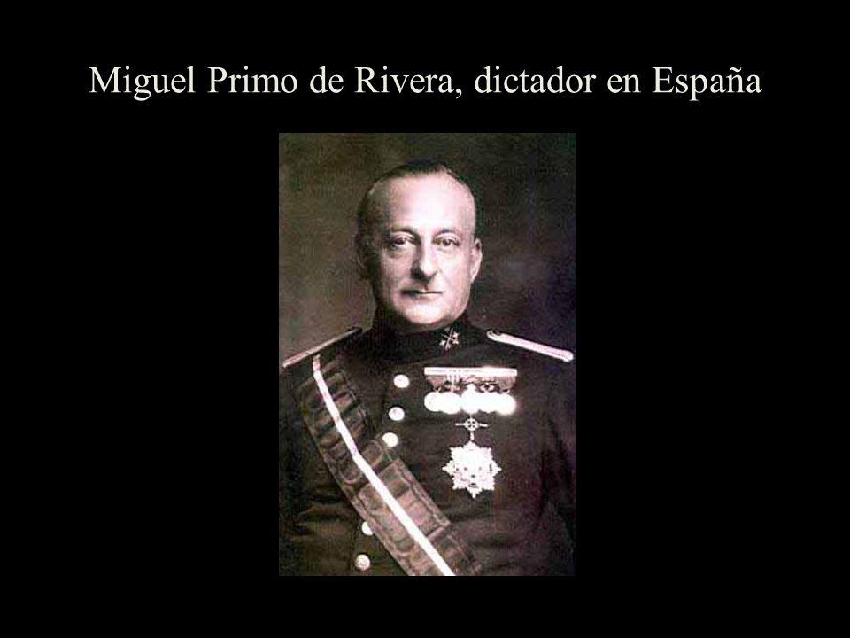 Miguel Primo de Rivera, dictador en España