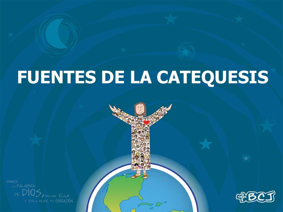 FUENTES DE LA CATEQUESIS